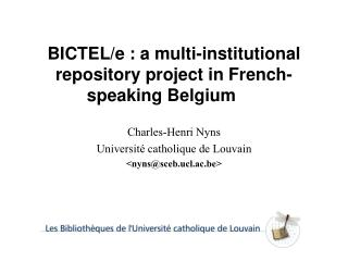 BICTEL/e : a multi-institutional repository project in French-speaking Belgium