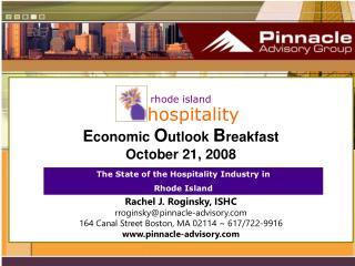 rhode island     hospitality E conomic  O utlook  B reakfast  October 21, 2008