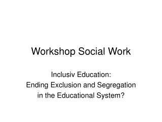 Workshop Social Work
