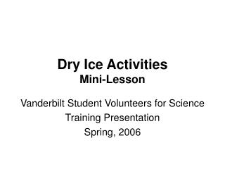 Dry Ice Activities Mini-Lesson
