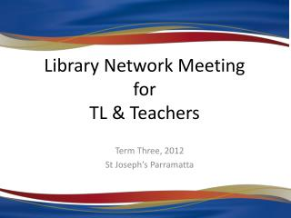 Library Network Meeting for TL & Teachers