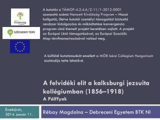 A felvidéki elit a  kalksburgi  jezsuita kollégiumban (1856–1918) A  Pálffyak