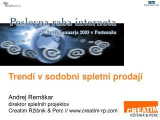 Trendi v sodobni spletni prodaji Andrej Remškar