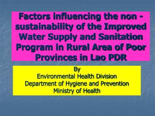 By  Environmental Health Division Department of Hygiene and Prevention Ministry of Health