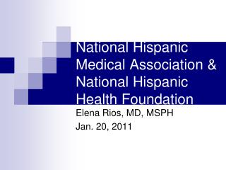 National Hispanic Medical Association & National Hispanic Health Foundation