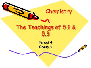 The Teachings of 5.1 & 5.3