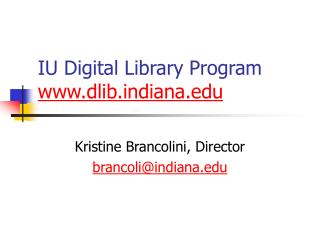IU Digital Library Program dlibdiana