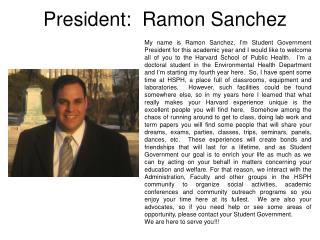 President:  Ramon Sanchez