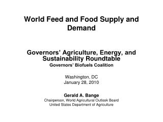 World Feed and Food Supply and Demand