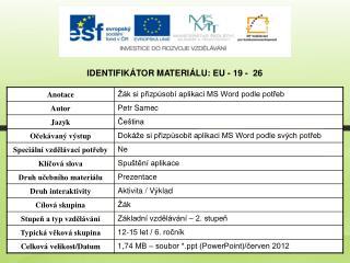 Identifikátor materiálu: EU - 19 -  26