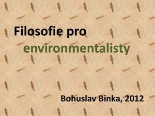 Filosofie pro   environmentalisty