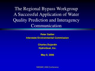 Peter Sattler Interstate Environmental Commission Charles Dujardin HydroQual, Inc. May 9, 2006