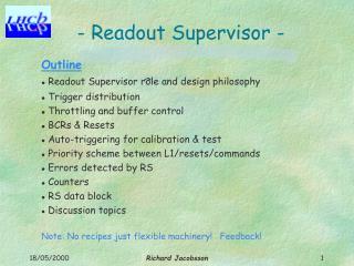 - Readout Supervisor -