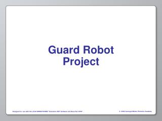 Guard Robot Project