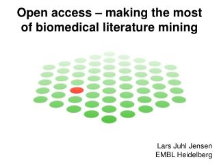 Open access – making the most of biomedical literature mining