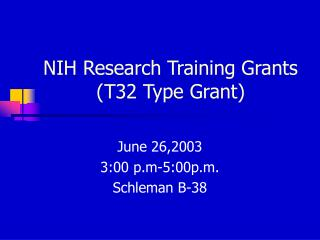 NIH Research Training Grants (T32 Type Grant)
