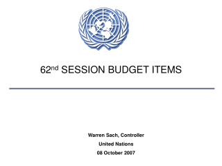 62 nd  SESSION BUDGET ITEMS