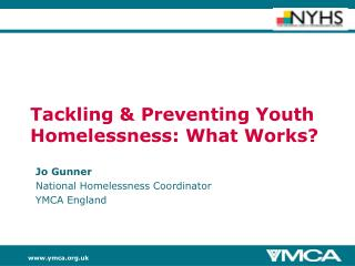 Tackling & Preventing Youth Homelessness: What Works?