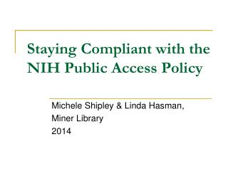 Staying Compliant with the NIH Public Access Policy
