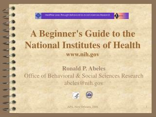 A Beginner's Guide to the National Institutes of Health nih