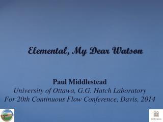 Elemental, My Dear Watson