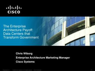 The Enterprise Architecture Payoff: Data Centers that Transform Government