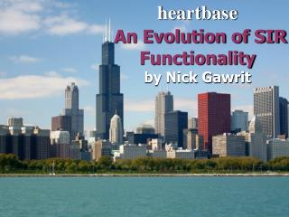 heartbase An Evolution of SIR Functionality by Nick Gawrit