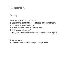 Free  Response #1 For NCl 3 1.Draw the Lewis Dot structure.