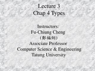 Lecture 3  Chap 4 Types