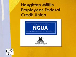 Houghton Mifflin Employees Federal Credit Union