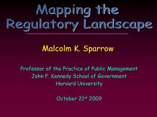 Professor of the Practice of Public Management John F. Kennedy School of Government Harvard University  October 21st 200