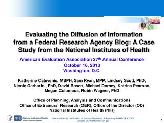 American Evaluation Association 27 th Annual Conference  October 16,  2013 Washington, D.C.