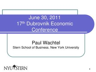 June 30, 2011 17 th  Dubrovnik Economic Conference
