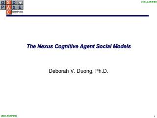 The Nexus Cognitive Agent Social Models