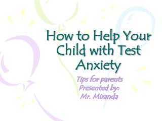 How to Help Your Child with Test Anxiety