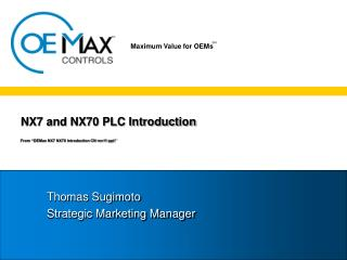 "NX7 and NX70 PLC Introduction From ""OEMax NX7 NX70 Introduction CN rev11"""
