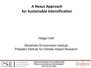 A Nexus Approach  for Sustainable Intensification