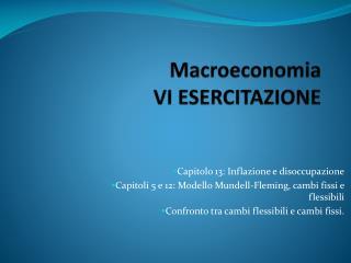 Macroeconomia VI ESERCITAZIONE