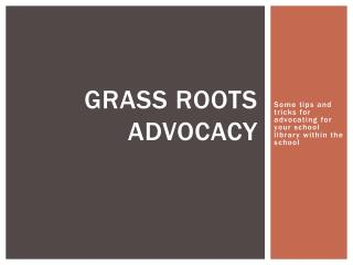 Grass Roots Advocacy