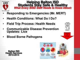 Helping Belton ISD  Students Stay Safe & Healthy What Every BISD Staff Needs to Know About: