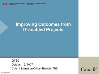 Improving Outcomes from  IT-enabled Projects
