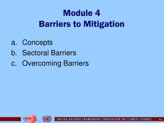 Module 4 Barriers to Mitigation