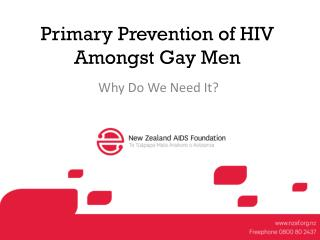 Primary Prevention of HIV  Amongst Gay Men