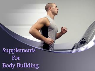Supplements For Body Building