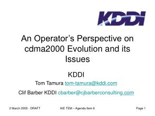 An Operator's Perspective on cdma2000 Evolution and its Issues