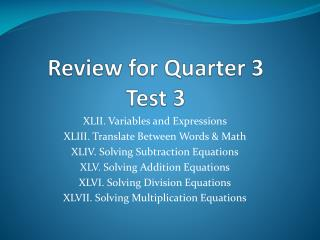 Review for Quarter 3  Test 3