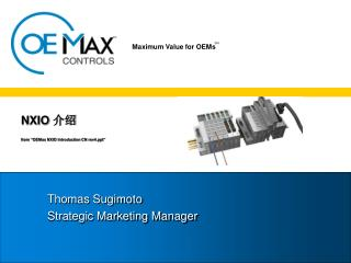 "NXIO  介绍 f r om ""OEMax NXIO Introduction CN rev4"""
