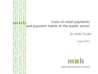 Costs of retail payments   and payment habits of the public sector