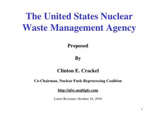 The United States Nuclear Waste Management Agency