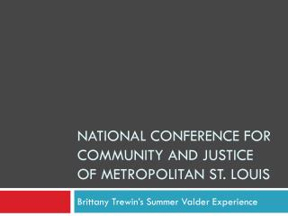 National Conference for community and justice of metropolitan St. Louis